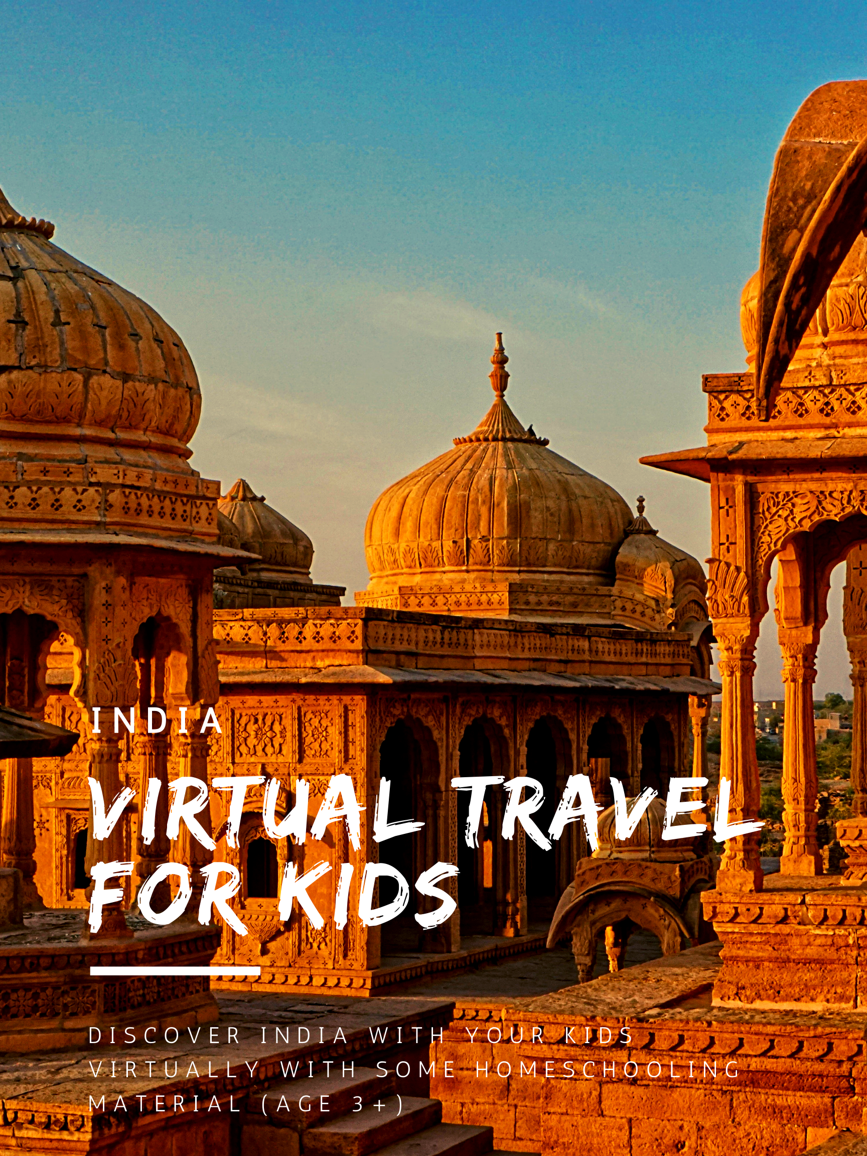 Virtual Travel For kids - kid friendly worldschool activities to learn about india. #homescool #worldschool #kidfriendly #virtualtravel #india #tajMahal #kidsactivities