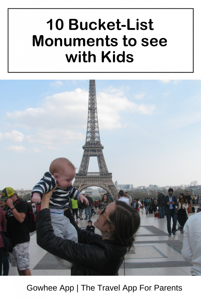 10 bucket-list monuments to visit with kids